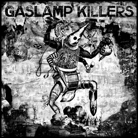 GASLAMP KILLERS